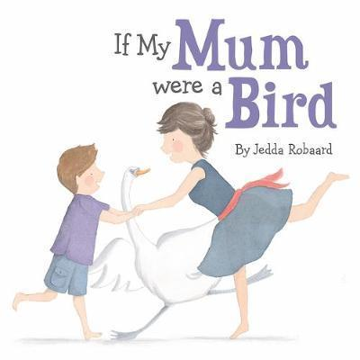 If My Mum Were a Bird