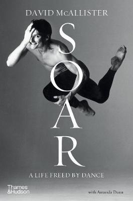 Soar - A Life Freed by Dance