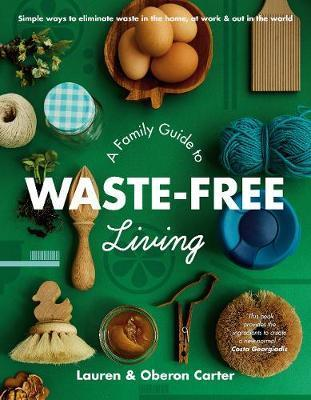Family Guide to Waste-Free Living