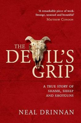 Devil's Grip - A true story of shame, sheep and shotguns