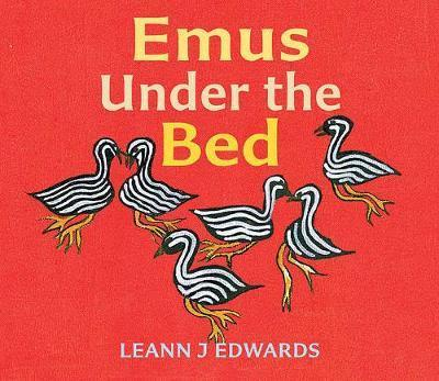 Emus Under the Bed
