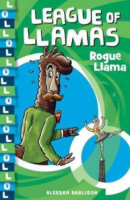 League of Llamas 4: Rogue Llama