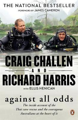 Against All Odds - The inside account of the Thai cave rescue and the courageous Australians at the heart of it