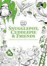 Snugglepot, Cuddlepie and Friends: A Collection of Classic Illustrations to Colour