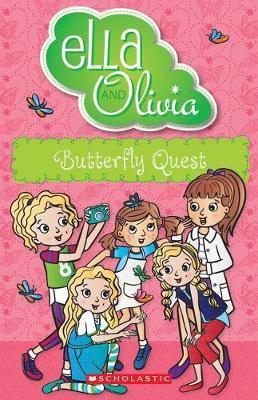 Ella and Olivia #27: Butterfly Quest