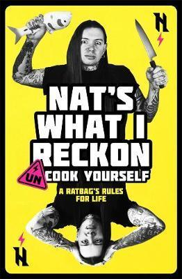 Un-cook Yourself - A Ratbag's Rules for Life