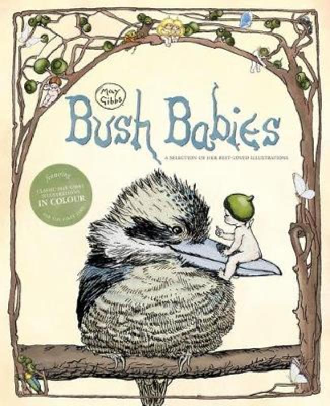 May Gibbs: Bush Babies