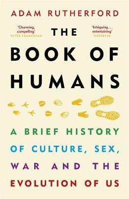Book of Humans - The Story of How We Became Us