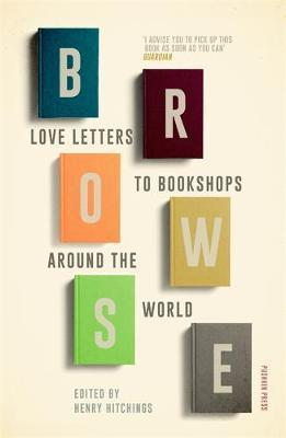 Browse - Love Letters to Bookshops Around the World