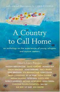 Country to Call Home: An anthology on the experiences of young refugees and asylum seekers
