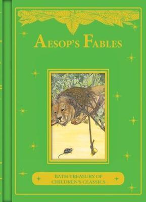 Aesop's Fables: Bath Treasury of Children's Classics