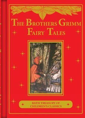 Brothers Grimm Fairy Tales: Bath Treasury of Children's Classics