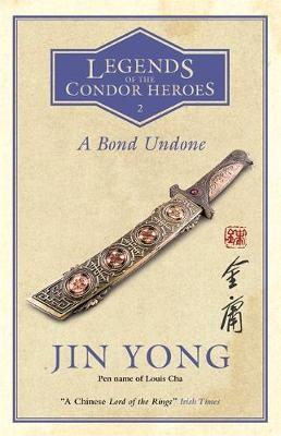 Bond Undone: Legends of the Conder Heroes Vol. 2