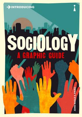 Introducing Sociology - A Graphic Guide