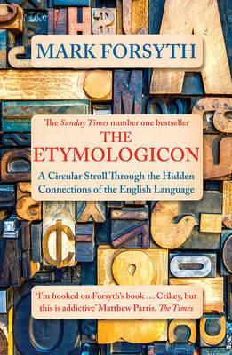 Etymologicon - A Circular Stroll Through the Hidden Connections of the English Language