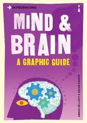 Introducing Mind and Brain - A Graphic Guide