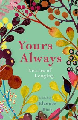 Yours Always - Letters of Longing