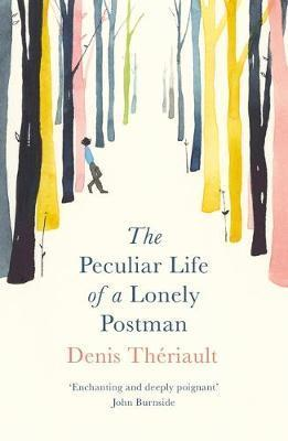 Peculiar Life of a Lonely Postman