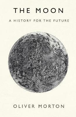 Moon - A History for the Future