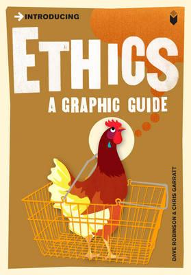 Introducing Ethics - A Graphic Guide