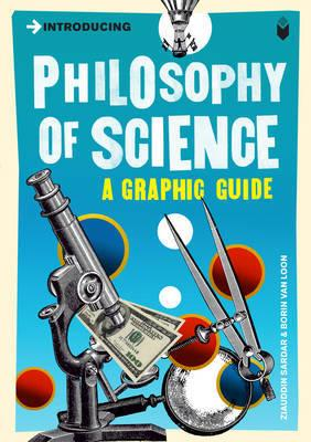 Introducing Philosophy of Science - A Graphic Guide