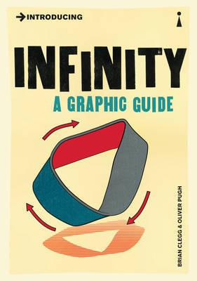 Introducing Infinity - A Graphic Guide