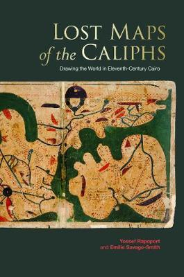 Lost Maps of the Caliphs
