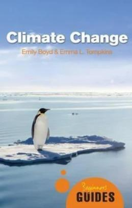 Climate Change - A Beginner's Guide <br>Climate Change - A Beginner's Guide