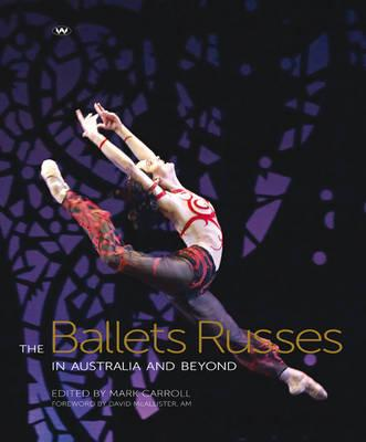 Ballets Russes in Australia and Beyond