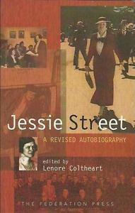 Jessie Street; A Revised Autobiography