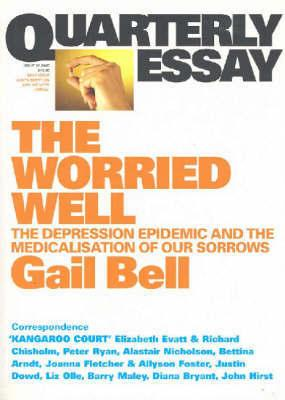 Quarterly Essay 18 - Worried Well