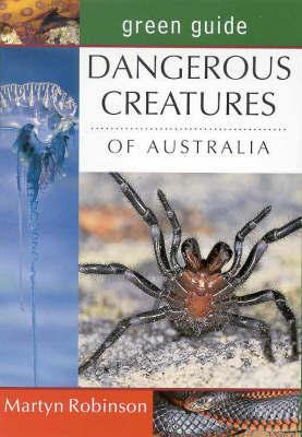 Dangerous Creatures of Australia