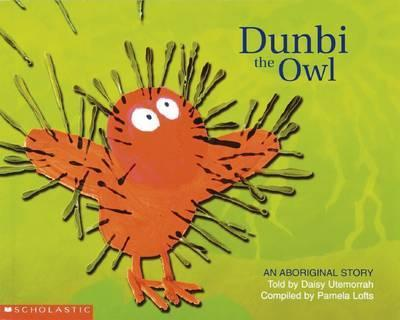 Aboriginal Story: Dunbi the Owl