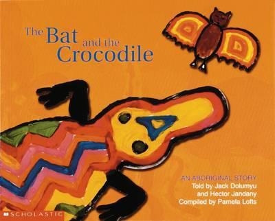 Aboriginal Story: The Bat and the Crocodile