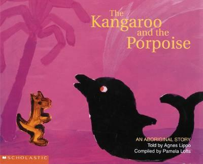 Aboriginal Story: The Kangaroo and the Porpoise