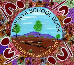 Papunya School Book of Country & History