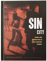 Sin City - Crime & Corruption in 20th Century Sydney