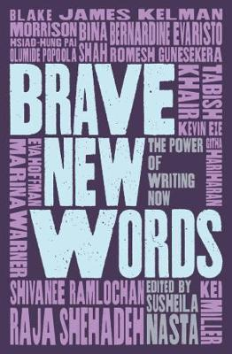 Brave New Words - The Power of Writing Now