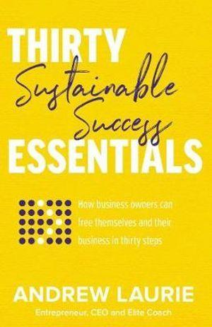 Thirty Essentials: Sustainable Success