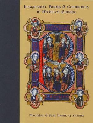 Imagination Books and Community in Medieval Europe