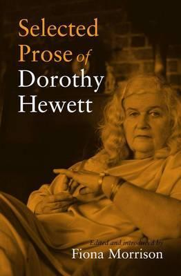 Selected Prose of Dorothy Hewitt