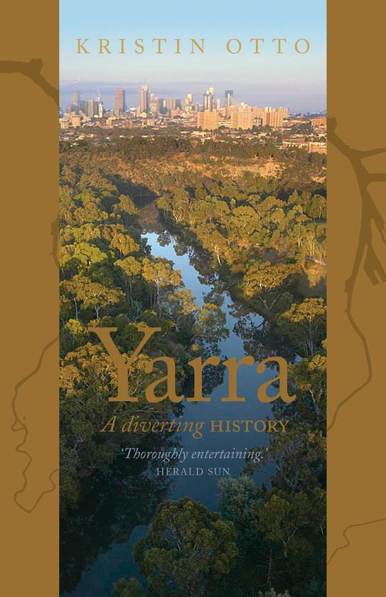 Yarra - A Diverting History