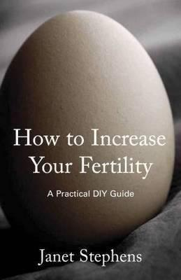 How to Increase Your Fertility