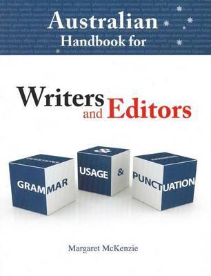 Australian Handbook for Writers and Editors - Grammar, Usage and Punctuation