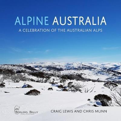 Alpine Australia - A Celebration of the Australian Alps