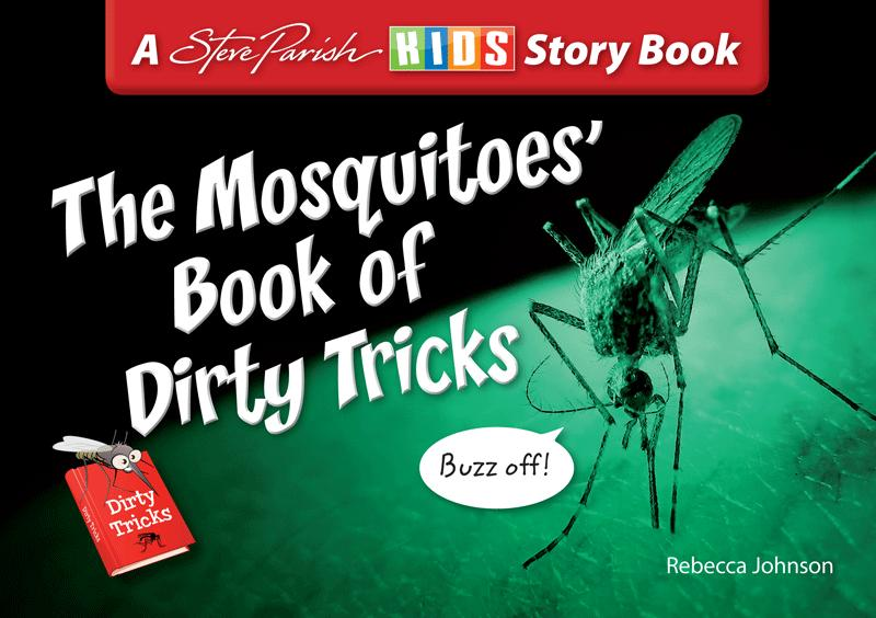 Mosquitoes Book of Dirty Tricks