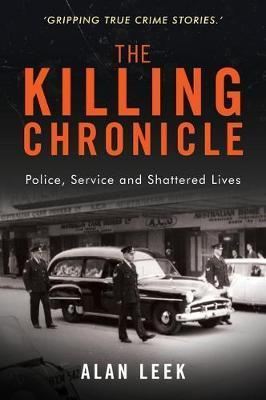Killing Chronicle - Police Service and Shattered Lives