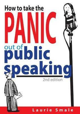 How to take the Panic out of Public Speaking
