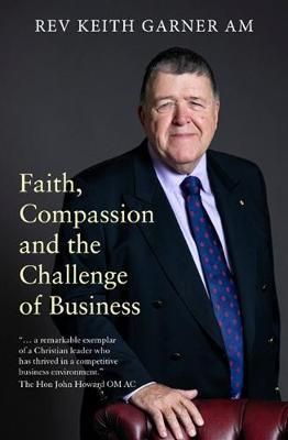 Faith, Compassion and the Challenge of Business