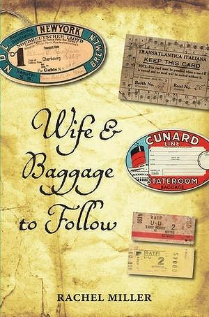 Wife and Baggage to Follow